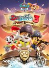 PAW Patrol Sea Patrol 3 The Great Pirate Rescue! DVD