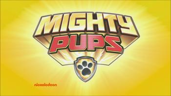 Mighty Pups | PAW Patrol Wiki | FANDOM powered by Wikia