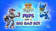 Mighty Pups, Charged Up - Pups Stop a Big Bad Bot (temp)