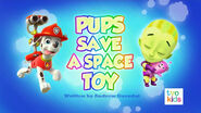 PAW Patrol Pups Save a Space Toy Title Card