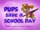 Pups Save a School Day