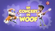 PAW Patrol La Pat' Patrouille Un concert de woof