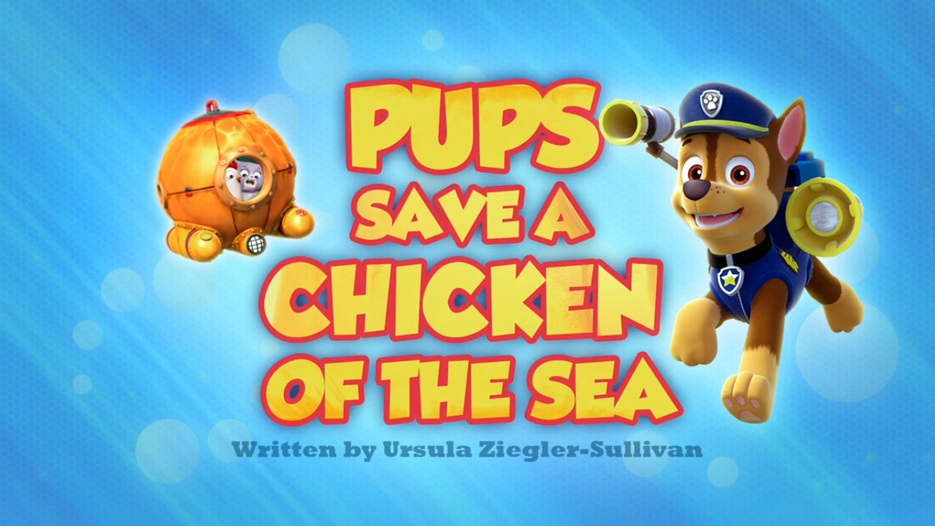 Pups Save a Chicken of the Sea | PAW Patrol Wiki | FANDOM