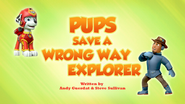 Pups Save a Wrong Way Explorer (HQ)