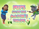Pups Save the Mayor's Tulips