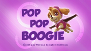 PAW Patrol La Pat' Patrouille Pop Pop Boogie