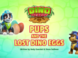 Dino Rescue: Pups and the Lost Dino Eggs