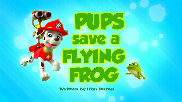 File:Pups Save a Flying Frog HD.png