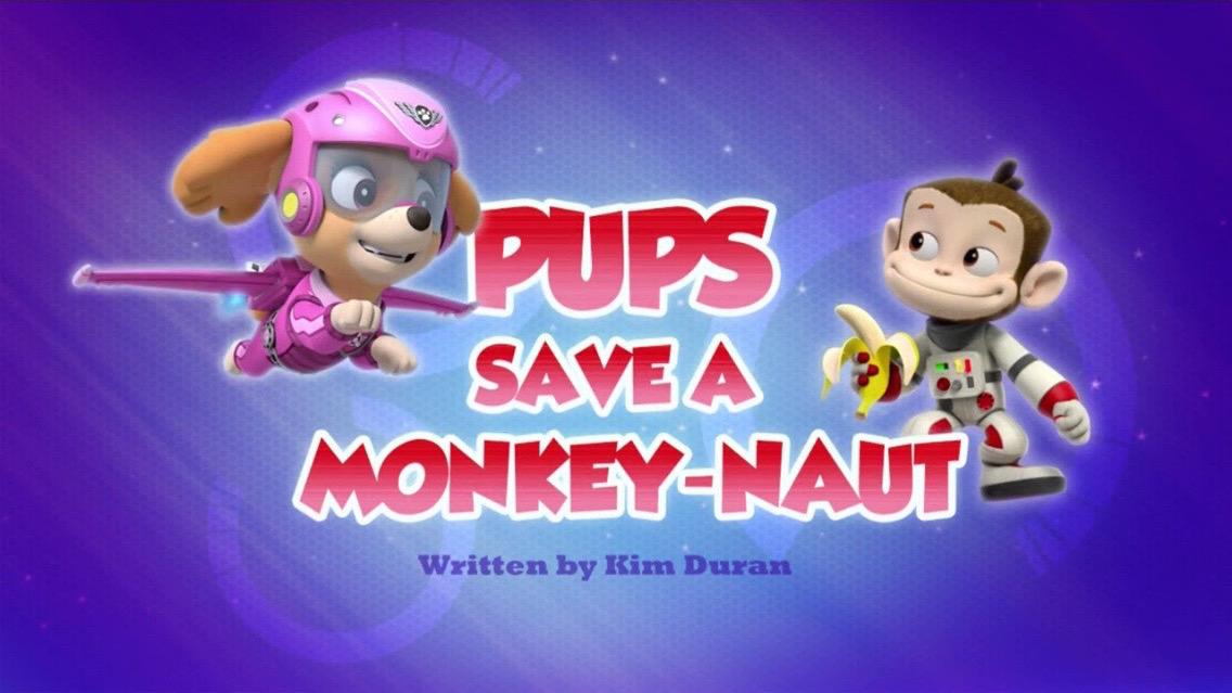 Pups Save A Monkey Naut Trivia Paw Patrol Wiki Fandom