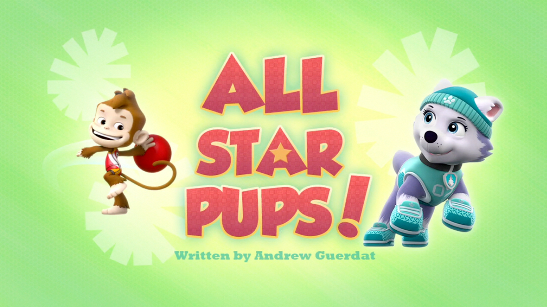 All Star Pups Paw Patrol Wiki Fandom