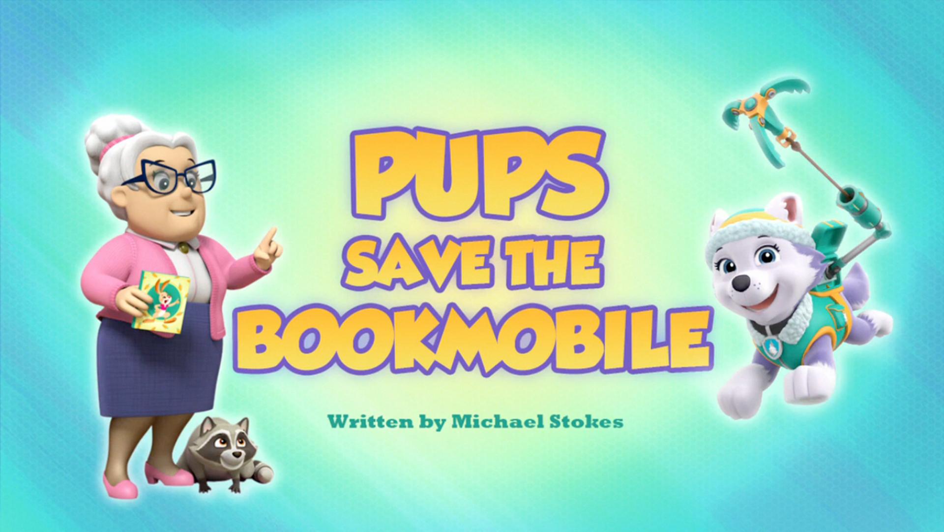 Pups Save The Bookmobile Paw Patrol Wiki Fandom