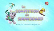 PAW Patrol La Pat' Patrouille La Compétition de snowboard