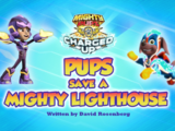 Mighty Pups, Charged Up: Pups Save a Mighty Lighthouse