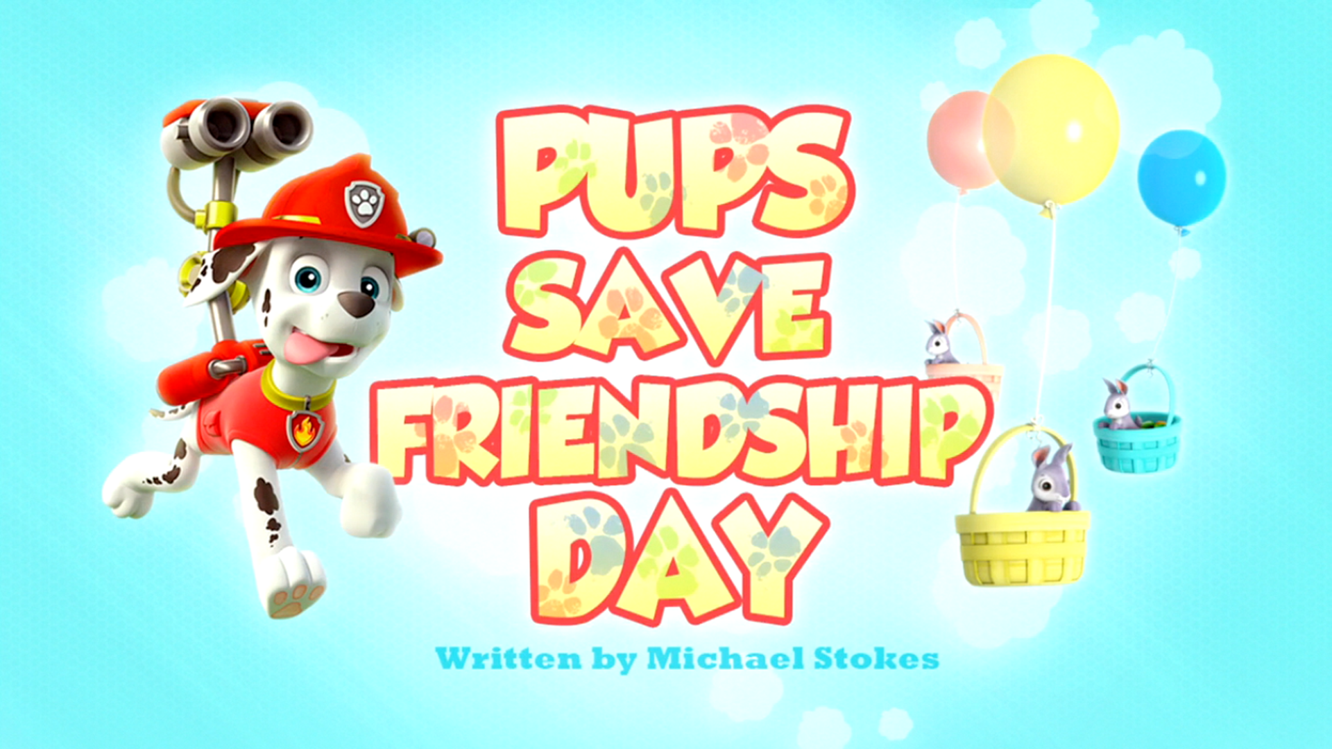 Pups save friendship day paw patrol wiki fandom powered by wikia pups save friendship day altavistaventures Images