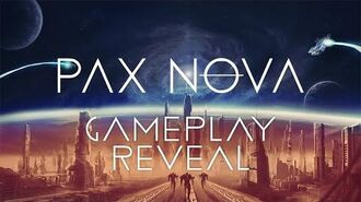 Pax Nova - Gameplay Reveal