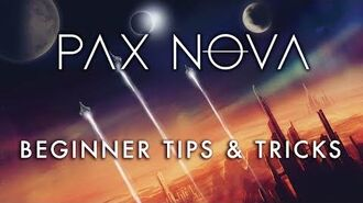 Pax Nova - Beginner Tips & Tricks