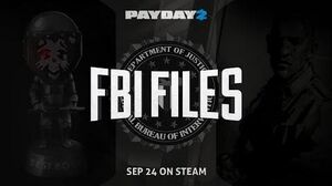 PAYDAY 2 - The FBI Files & New Enemy Trailer