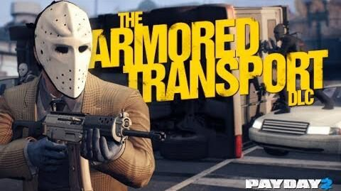 PAYDAY 2 - Armored Transport Trailer
