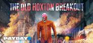 Hoxton Breakout Heist