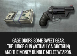 Judge gun and money bundle weapon
