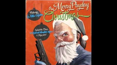 PAYDAY 2 A Merry Payday Christmas All Soundtracks Play List In Description