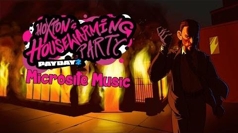 Payday 2 - Hoxton's Housewarming Party Microsite Music