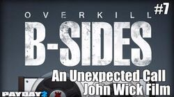 Payday 2 B-Sides An Unexpected Call (From the John Wick Short Film)