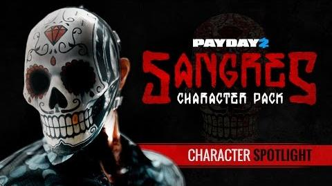 PAYDAY 2 Sangres Character Spotlight