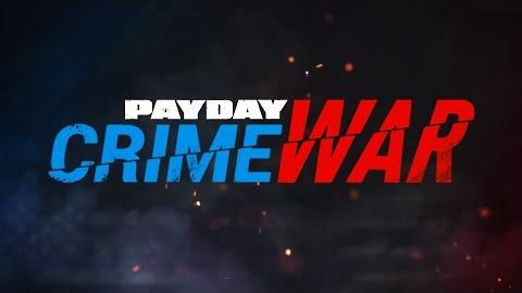 PAYDAY Crime War Trailer