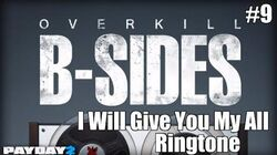 Payday 2 B-Sides I Will Give You My All Ringtone (From the John Wick Short Film)