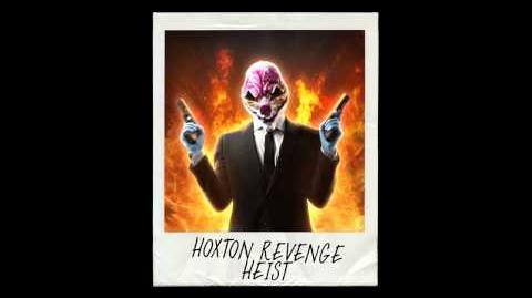 PAYDAY 2 Backstab (Hoxton Revenge Theme)
