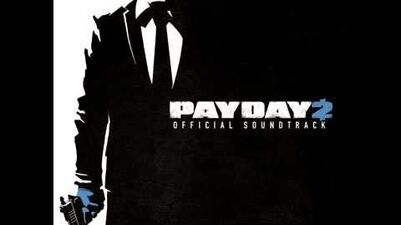 PAYDAY 2 Soundtrack - Gun Metal Grey 2015