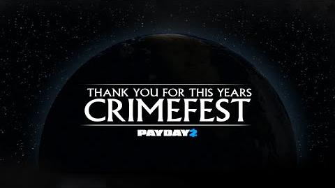 PAYDAY 2 The Crimefest Outro
