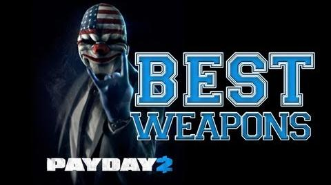 Payday 2 Best Weapons And Perks