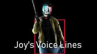 Payday 2 - Joy's Voice Lines