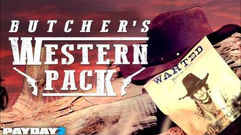 Payday 2 - The Butcher's Western Pack Theme