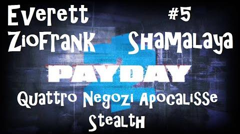 Payday 2 ITA SUB ENG 5 Death Wish - Four Stores Stealth