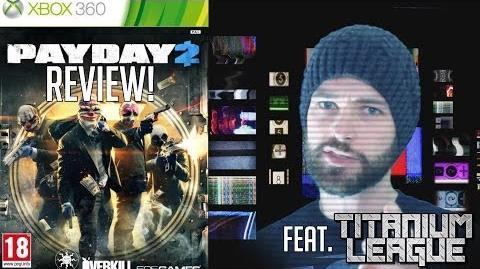 Payday 2 - Retr0J Reviews feat. Titanium League