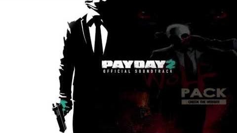 Three Way Deal 2016 - Payday 2 Unofficial Soundtrack