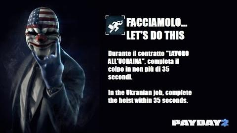 Payday 2 ITA SUB ENG - Let's do this... Achievement