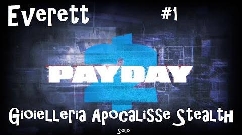 Payday 2 ITA SUB ENG 1 Death Wish - Jewelry Store Solo Stealth