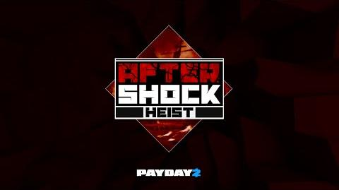 PAYDAY 2 The Aftershock Heist Trailer