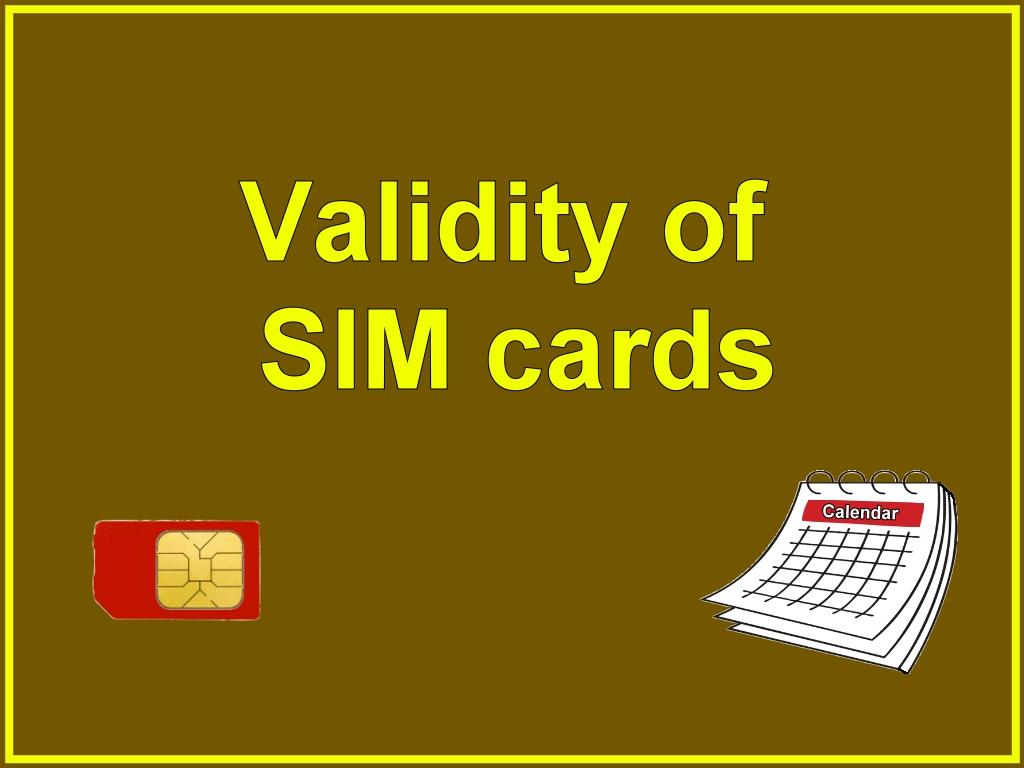 Validity of SIM cards | Prepaid Data SIM Card Wiki | FANDOM powered