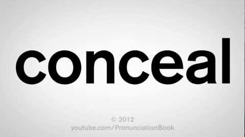 How to Pronounce Conceal