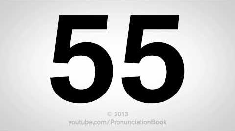 How to Pronounce 55
