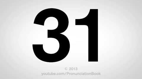 How to Pronounce 31