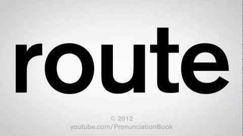 How to Pronounce Route
