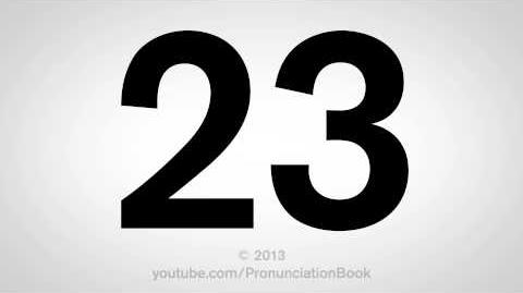 How to Pronounce 23