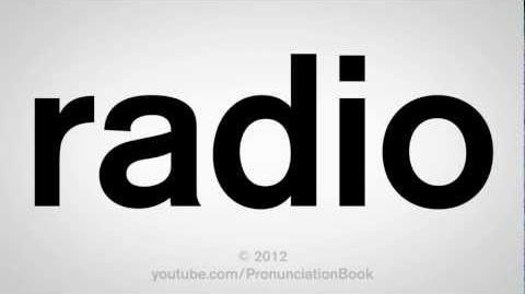 How to Pronounce Radio