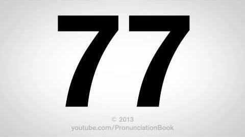 How to Pronounce 77
